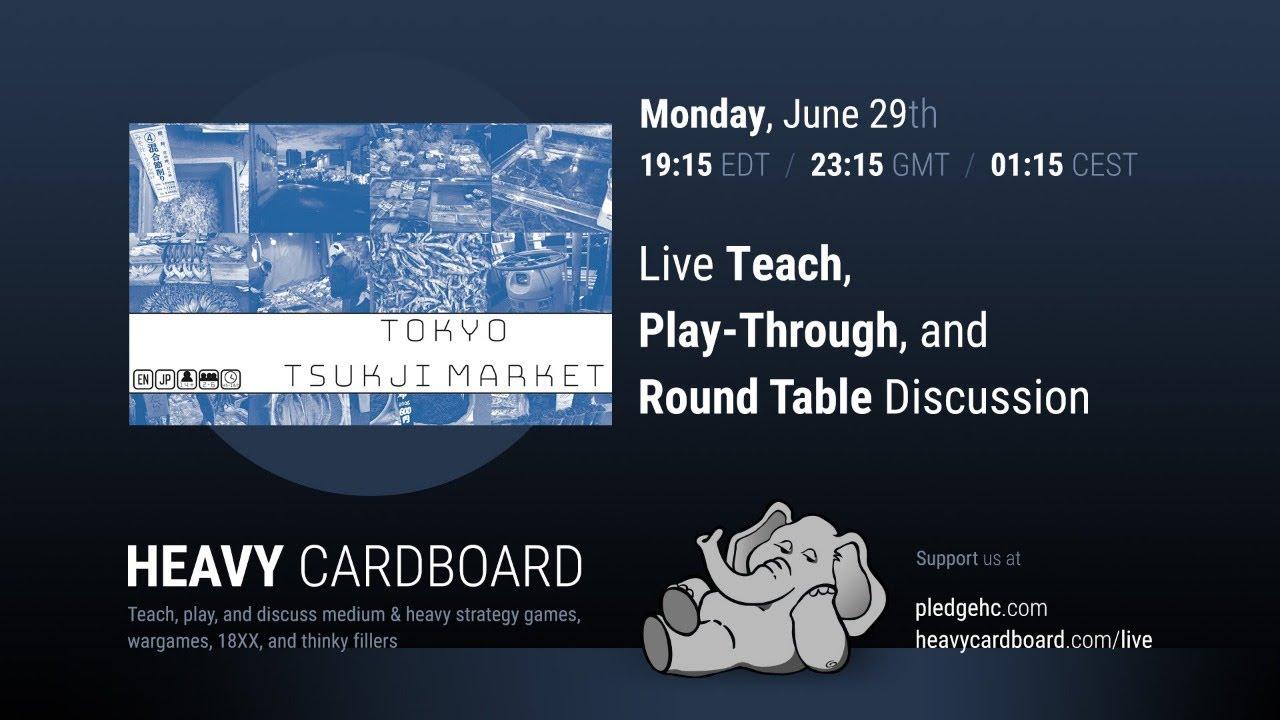 Tokyo Tsukiji Market 4p Teaching, Play-through, & Round table by Heavy Cardboard