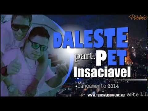 MC Daleste e MC Pet Daleste   Insaciavel   Música nova 2014 (DJ Gá BHG) Travel Video