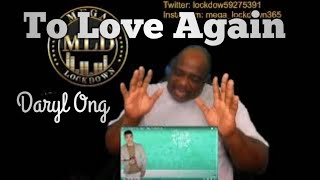 To Love Again by Daryl Ong  Till I Met You OST Lyrics (Reaction)