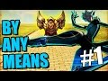 BY ANY MEANS | The Golden Brick Road #1