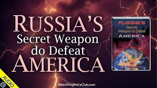 Russia's Secret Weapon to Defeat America 07/22/2021