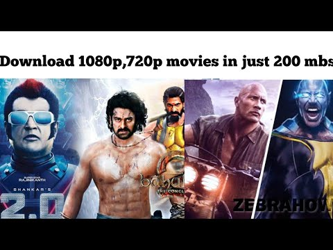 How To Download 720p,1080p Movies In Just 200mb 2019