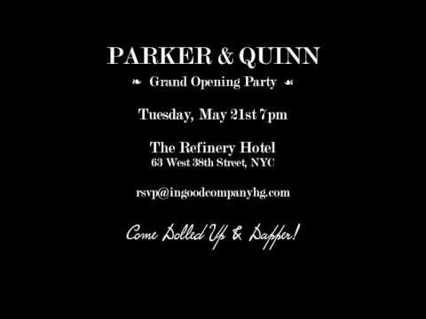 Parker & Quinn Grand Opening Party