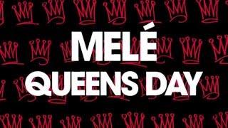 melé queens day
