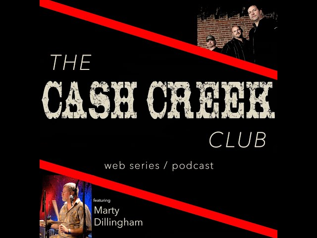 The Cash Creek Club #32 (special guest Marty Dillingham) Country Music Talk Show