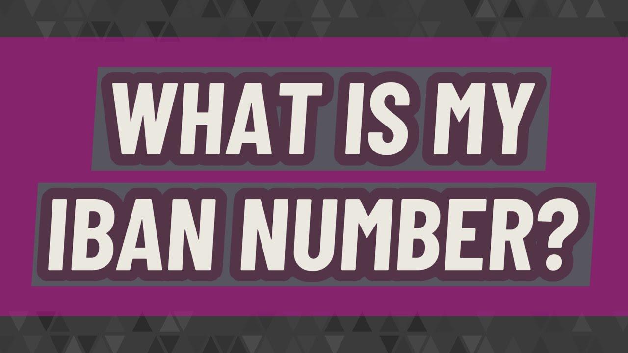 What is my IBAN number? / What is my IBAN number? / InfiniTube