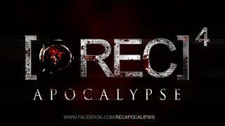[REC] 4: APOCALYPSE - NEW MOVIE TRAILER [2014] - ORIGINAL EXTENDED TEASER VERSION