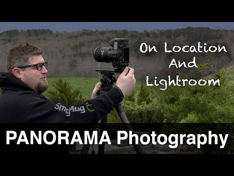 How To Photograph Panoramas | On Location And Lightroom Post Processing