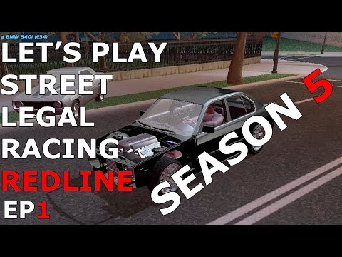 Let's Play Street Legal Racing Redline S5 - EP1 - M5 ENGINE!?!?