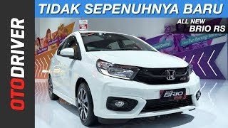 All New Honda Brio RS 2018 | OtoDriver | Supported by GIIAS 2018