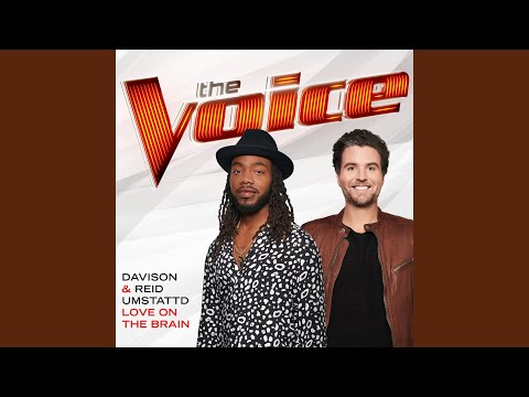 Love On The Brain (The Voice Performance)