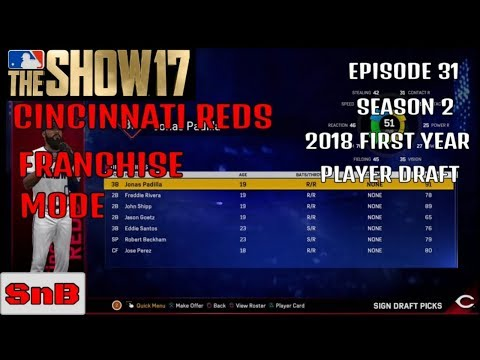MLB The Show 17 Reds Franchise Mode (2018 First Year Player Draft) Episode 31