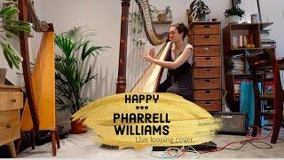 Happy - Pharrell Williams (Harp Loop Pedal Cover)