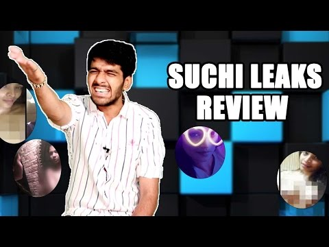 Suchi Leaks Vs Review Raja | Unknown Facts of Singer Suchitra Leaked Pics And Videos - Suchi Leaks