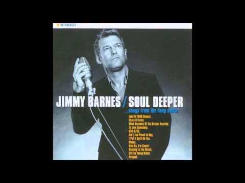 Jimmy Barnes Soul Deeper part 2 who's making love