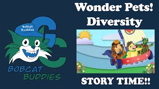 Wonder Pets! Diversity Story Time