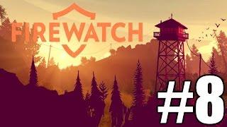 Firewatch Gameplay Playthrough #8 - Fire Crew (PC)