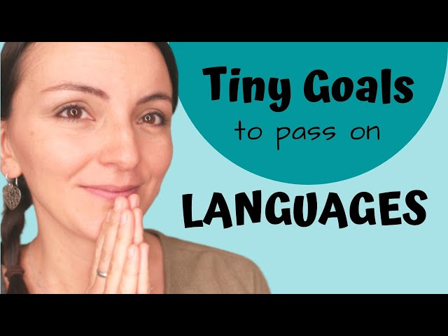 Tiny Goals for Passing on Languages | Goal Setting for Kids
