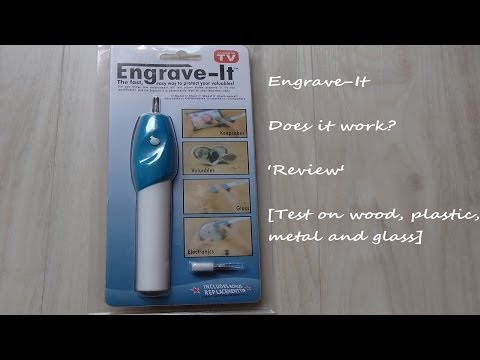 'Engrave-It' Engraver Pen Review [Wood, Plastic, Metal and Glass Test]