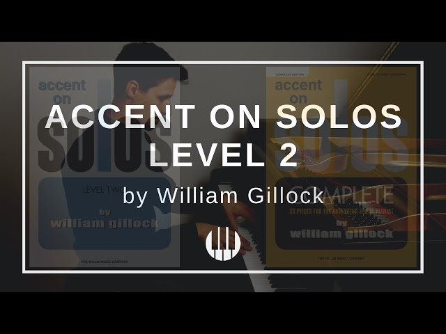 Accent on Solos Level 2 by William Gillock
