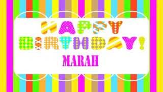 Marah Happy Birthday Wishes & Mensajes