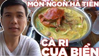 Đi chợ chiều Hà Tiên ăn thử cà ri Cua Biển trứ danh quán 5 Lửa