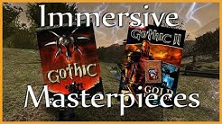 Gothic 1+2: Masterpieces of Immersive Design