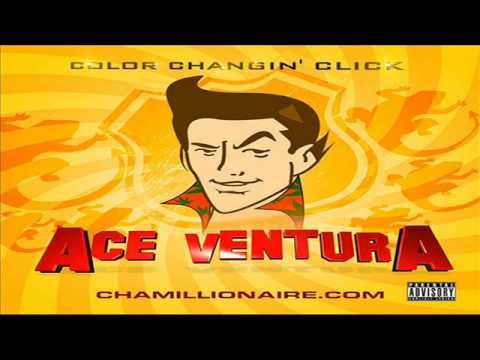 Color Changin Click - Ace Ventura [Full Mixtape]