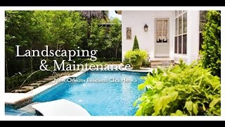 Landscape And Garden Maintenance In Metairie & New Orleans