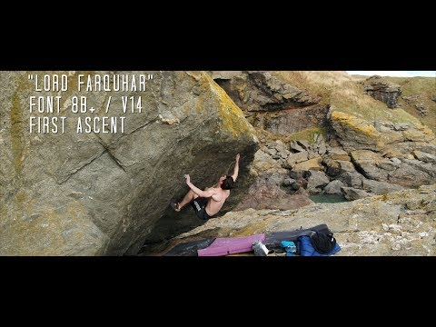Lord Farquhar - Font 8B+ First Ascent