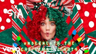 Смотреть клип Sia - Underneath The Christmas Lights