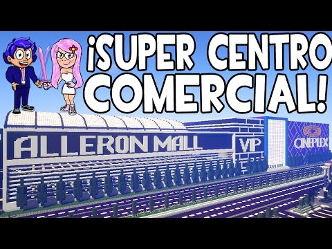 SUPER CENTRO COMERCIAL EN MINECRAFT | MAPAS ÉPICOS