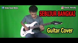 SEBUJUR BANGKAI l Guitar Cover By Hendar l