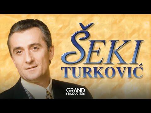 Seki Turkovic - Od cega mi bolest od toga mi lek - (Audio 2000)