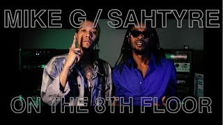 Mike G ft Sahtyre Ruin Your Day  LIVE ON THE 8TH FLOOR