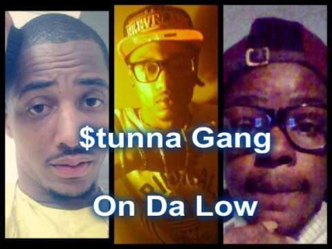 Stunna Gang- On Da Low