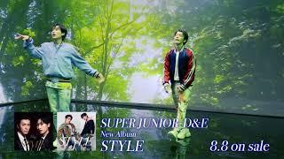 SUPER JUNIOR-D&E / 8月8日リリースアルバム「STYLE」メイキング映像公開!!