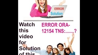 how to fix error ORA 12154 TNS could not resolve connect identifier specified