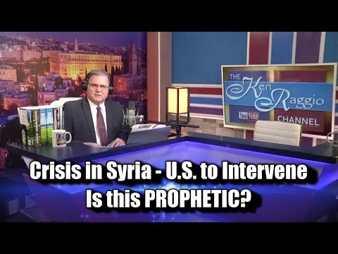 Crisis in Syria, US to Intervene! Is this PROPHETIC??