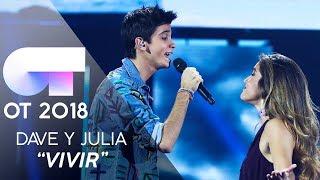 """VIVIR"" - JULIA y DAVE | Gala 4 | OT 2018"