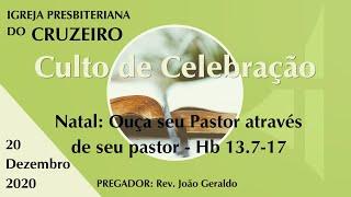Natal: Ouça seu Pastor através de seu pastor - Hb 13.7-17
