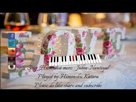 Humnava mere instrumental (Jubin Nautiyal) | Himanshu Katara |