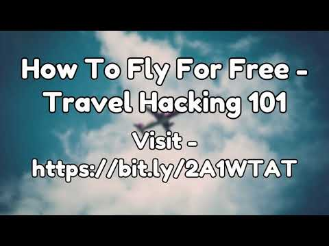Travel Hack How To Fly For Free