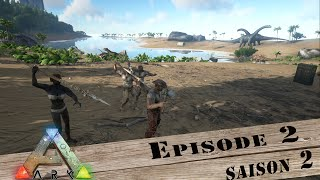 ARK / Survival Evolved / Episode 2 / Raptor alpha et Carno alpha à l'ancienne / Saison 2