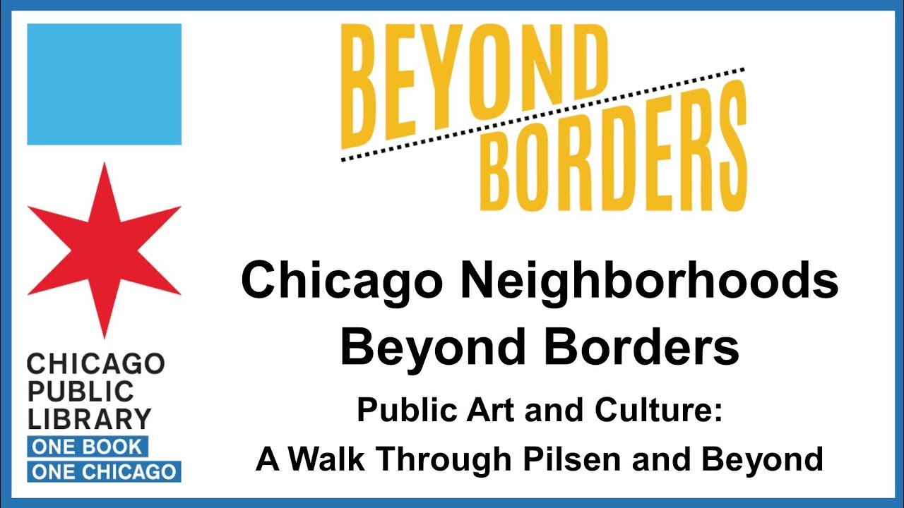 Chicago Public Library: Chicago Neighborhoods, Beyond Borders