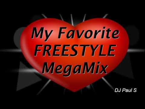 My Favorite Freestyle MegaMix - (DJ Paul S)