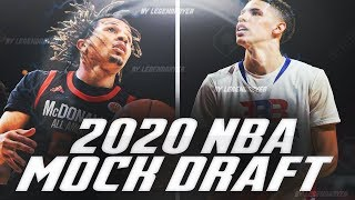 A WAY TOO EARLY 2020 NBA MOCK DRAFT! COLE ANTHONY? LAMELO BALL? RJ HAMPTON?