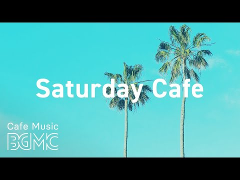 Saturday Cafe: Refreshing Hawaiian Style Music - Surf Music for Ocean Chill, Coffee by the Bay Rest