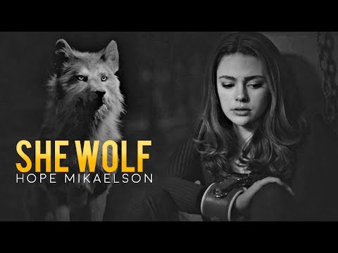 """Hope Mikaelson """"she wolf"""""""