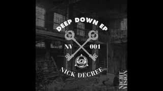 Nick Degree - Deep Down [NIGHT VISION MUSIC]